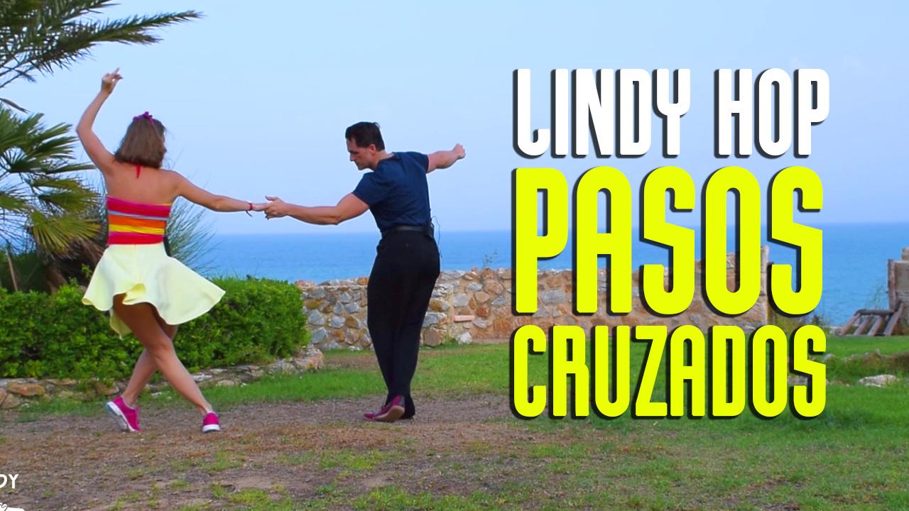 tutorial lindy hop pasos cruzados