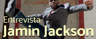 entrevista jamin jackson segunda parte