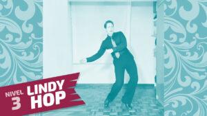 lindy hop nivel 3 clase 2