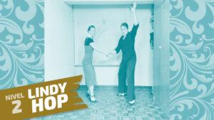lindy hop nivel 2 clase 8