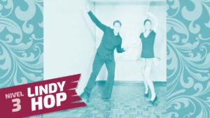 lindy hop nivel 3 clase 3