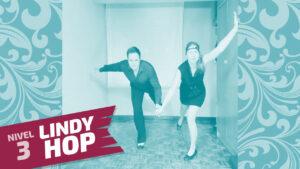 lindy hop nivel 3 clase 6