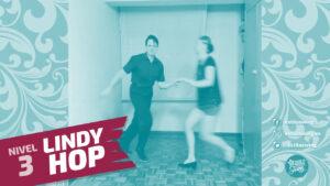 lindy hop nivel 3 clase 10
