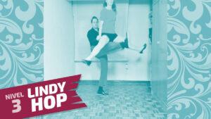 lindy hop nivel 3 clase 9