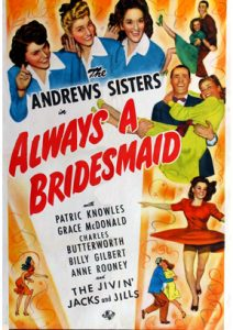 Always a Bridesmaid 1943